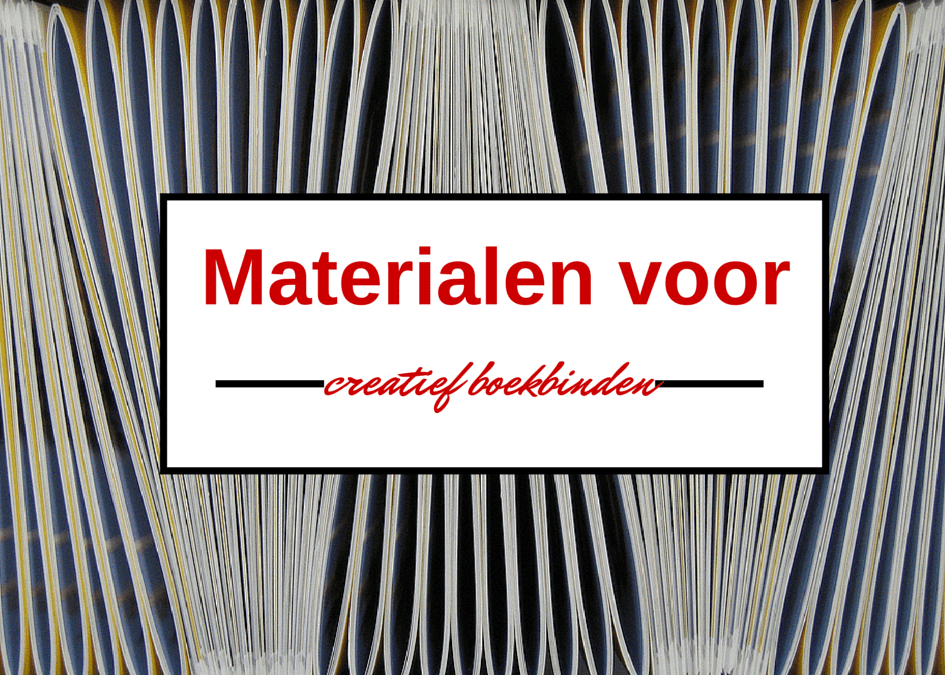Materialen en grondstoffen voor boekbinden