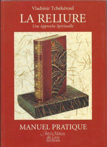 Cover van het boek La reliure, Une Approche Spirituelle