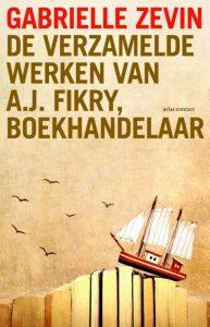 De verzamelde werken van A.J. Fikry, boekhandelaar – Gabrielle Zevin