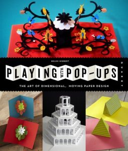 Playing with pop-ups - Helen Hiebert